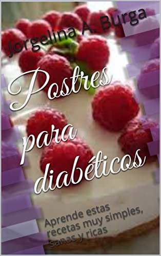 Postres para diabéticos: Aprende estas recetas muy simples, sanas y ricas