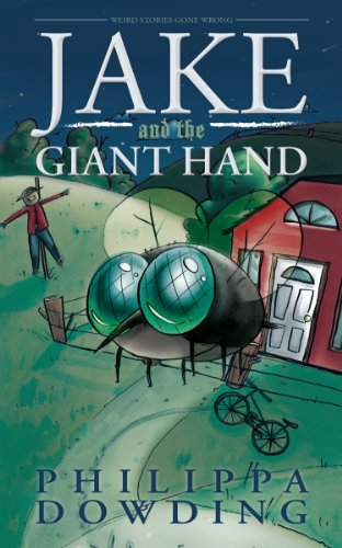 Jake and the Giant Hand (Weird Stories Gone Wrong, Band 1)