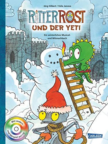 Ritter Rost: Ritter Rost und der Yeti (mit CD): Ein winterliches Musical- und Mitmachbuch