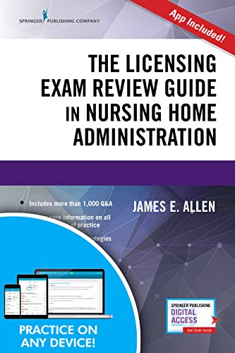 Compare Textbook Prices for The Licensing Exam Review Guide in Nursing Home Administration 7 Edition ISBN 9780826136572 by Allen PhD  MSPH  NHA  IP, James E.