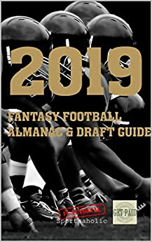 2019 Fantasy Football Almanac and Draft Guide by [Sean Ryan, Functional Sportsaholic]