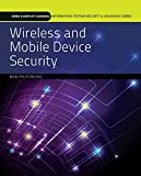 Wireless and Mobile Device Security: Print Bundle (Jones & Barlett Learning Information Systems Security & Assurance)