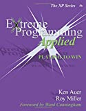 EXTREME PROGRAMMING APPLIE: Playing to Win (The XP Series)