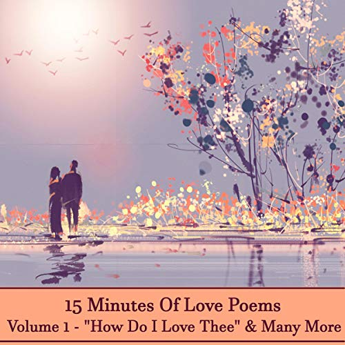 15 Minutes of Love Poems - Volume 1 cover art