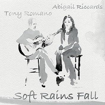 Soft Rains Fall