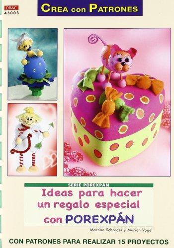 Ideas para hacer un regalo especial con porexpán (Cp- Serie Porexpan (drac))