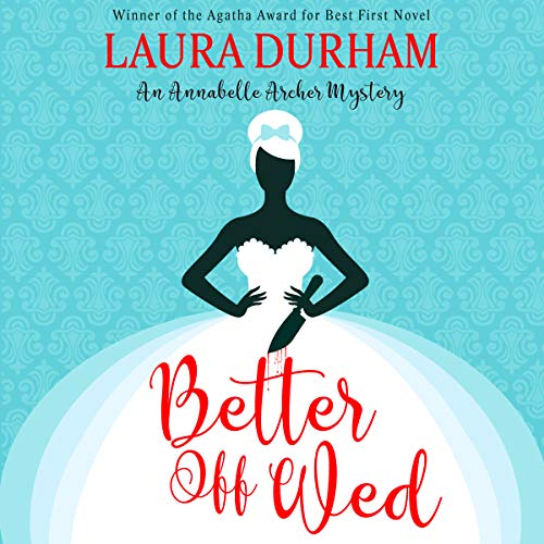 Better off Wed     Annabelle Archer Wedding Planner Mystery, Book 1              By:                                                                                                                                 Laura Durham                               Narrated by:                                                                                                                                 Stephanie Spicer                      Length: 5 hrs and 54 mins     20 ratings     Overall 4.1