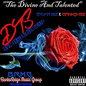 The Divine And Talented ((BRMG) Version)