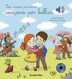 Les meves primeres cançons per ballar (Llibres musicals)