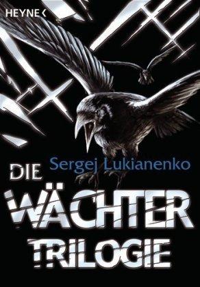 Die Wächter-Trilogie (Wächter der Nacht / Wächter des Tages / Wächter des Zwielichts)