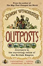 Outposts: Journeys to the Surviving Relics of the British Empire (English Edition)