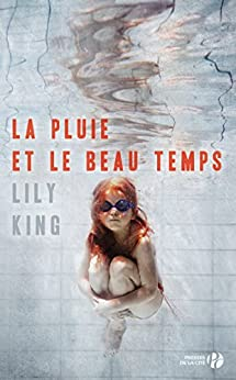La Pluie et le beau temps (Hors collection) (French Edition) by [Lily KING, Bruno BOUDARD]