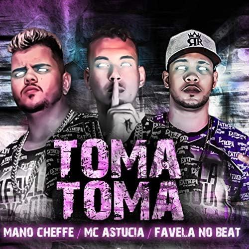 Mano Cheffe, MC Astucia & Favela no Beat
