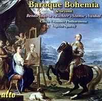 Benda, Barta, Richter, Stamic, Vanhal: Baroque Bohemia & Beyond (2007-06-12)