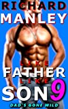 Like Father Like Son: Book 9: Dad's Gone Wild