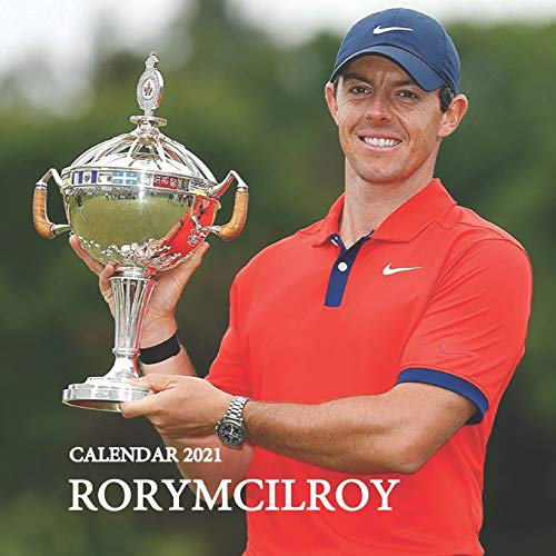 RORY MCILROY CALENDAR 2021: RORY MCILROY CALENDAR 2021 - 2022 8,5x8,5 INCH FINISH GLOSSY FAMOUS...