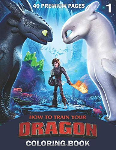 How To Train Your Dragon Coloring Book Vol1: Interesting Coloring Book With 40 Images For your Favorite