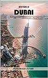 Bem- vindo ao Dubai! : Guia para organizar a sua viagem! (Portuguese Edition)