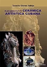 Acercamiento a la cerámica artística cubana