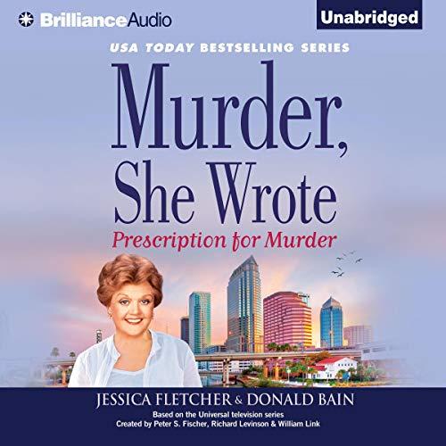 Murder, She Wrote: Prescription for Murder audiobook cover art