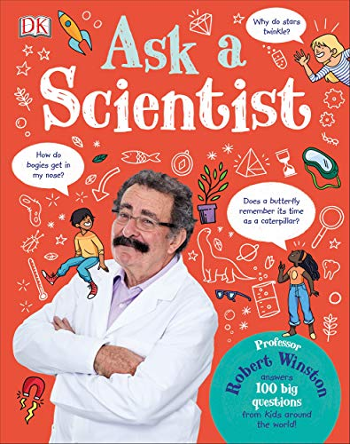 Ask A Scientist: Professor Robert Winston Answers 100 Big Questions from Kids Around the World! (English Edition)