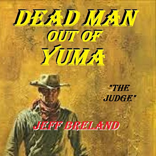 Dead Man out of Yuma: The Judge cover art