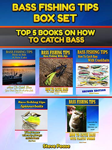 Bass Fishing Tips Boxed Set: All 5 of my books on how to catch bass