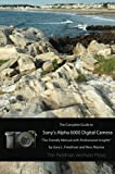 The Complete Guide to Sony's A6000 Camera (B&W edition)
