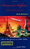 Discount Airfares : The Insiders' Guide, How to Save Up to 75% on Airline Tickets 2nd Edition by George E. Hobart (2000-01-02)
