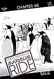 Maximum Ride: The Manga #46 (Maximum Ride: The Manga Serial) (English Edition)