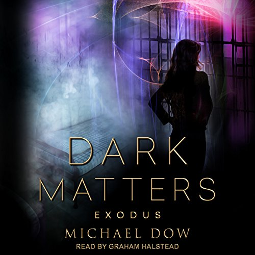 Dark Matters: Exodus audiobook cover art
