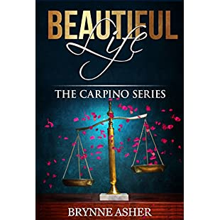 Beautiful Life The Carpino Series