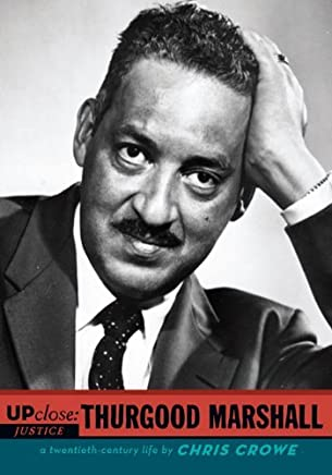 Thurgood Marshall (Up Close) by Chris Crowe (2008-07-03)