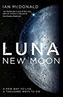 Luna: New Moon (Luna 1)