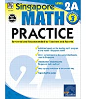 Singapore Math Practice Workbook—Level 2A Grade 3 Math Book, Adding and Subtracting Within 1,000, Multiplying, Dividing, Measuring Length and Mass (128 pgs)