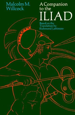 A Companion to The Iliad (Phoenix Books)
