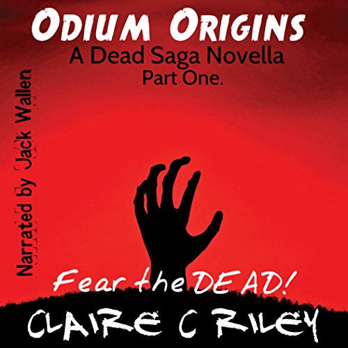 Odium Origins. A Dead Saga Novella. Part One. audiobook cover art