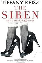 The Siren by Tiffany Reisz (2012-11-05)