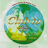 CLUB TO 02:LUV GROOVE