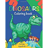 Dinosaur Coloring Book: For kids ages 3-8, perfect gift for boys and girls, magic dinausor, toddler coloring book: 8.5x11 inches / 21.59 x 27.94 cm