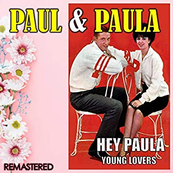 Hey Paula & Young Lovers (Remastered)
