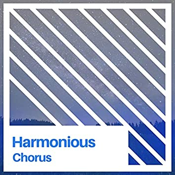 # Harmonious Chorus