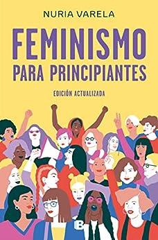 Feminismo para principiantes (edición actualizada) PDF EPUB Gratis descargar completo