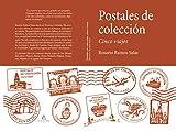 Postales de Colección: Cinco viajes