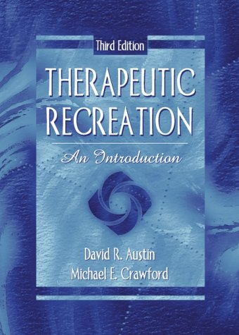 Therapeutic Recreation: An Introduction (3rd Edition)