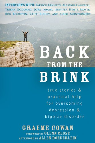 Back from the Brink: True Stories and Practical Help for Overcoming Depression and Bipolar Disorder (English Edition)