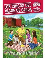 Los chicos del vagon de carga (Spanish Edition): 1 (Boxcar Children Mysteries)