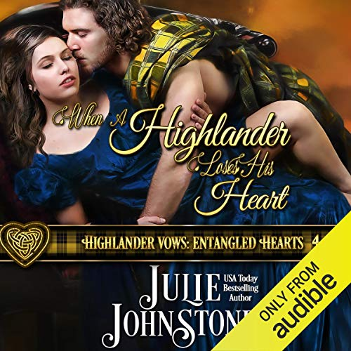 When a Highlander Loses His Heart     Highlander Vows: Entangled Hearts, Book 4              Autor:                                                                                                                                 Julie Johnstone                               Sprecher:                                                                                                                                 Tim Campbell                      Spieldauer: 9 Std. und 58 Min.     Noch nicht bewertet     Gesamt 0,0