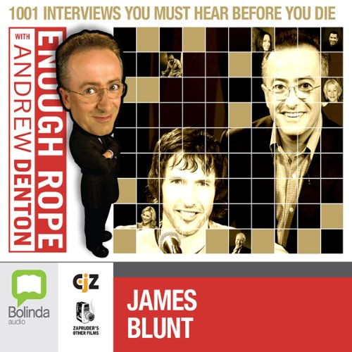 Enough Rope with Andrew Denton: James Blunt cover art