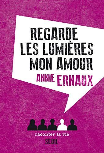 Regarde les lumières, mon amour [Lingua francese]